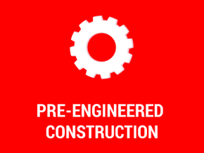 Pre-Engineered Construction